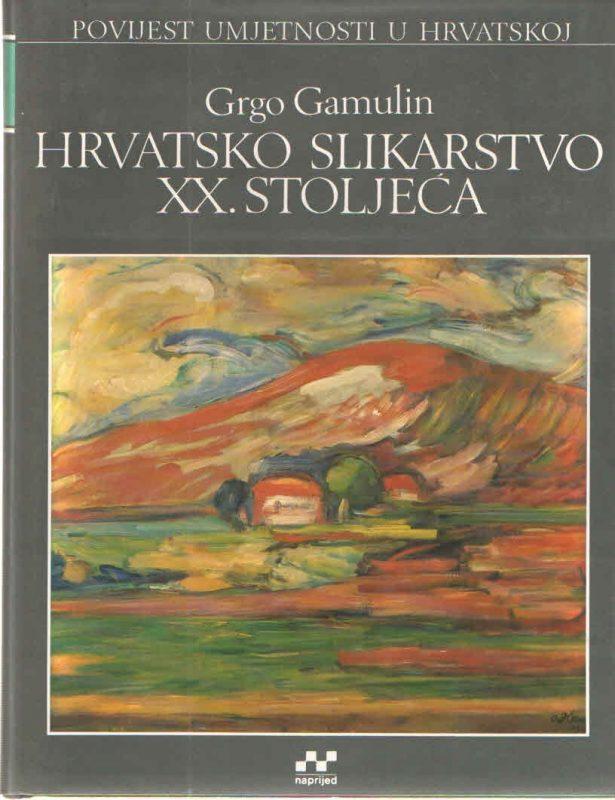 Hrvatsko slikarstvo XX. stoljeća