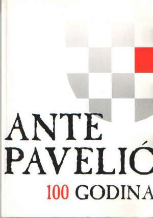 Ante Pavelić: 100 godina