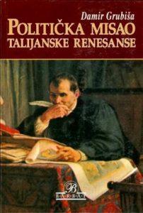 Politička misao talijanske renesanse: antologija
