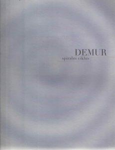Boris Demur: spiralni ciklus
