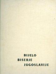 Bijelo biserje Jugoslavije