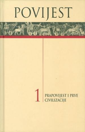 Povijest 1: Prapovijest i prve civilizacije