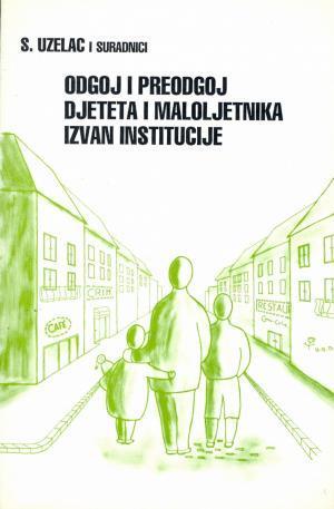 Odgoj i preodgoj djeteta i maloljetnika izvan institucije