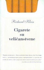 Cigarete su veličanstvene