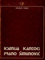 Ksenija Kantoci; Frano Šimunović