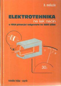 Elektrotehnika na lak način: u 1050 pitanja i odgovora i 1006 slika