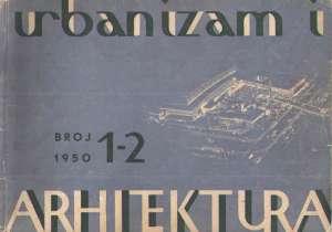 Urbanizam i arhitektura-časopis za arhitekturu... broj 1-2