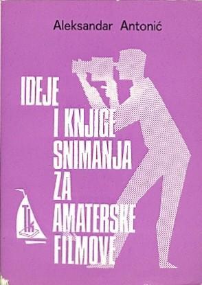 Ideje i knjige snimanja za amaterske filmove