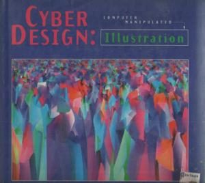Cyber Design: Computer-manipulated Illustration