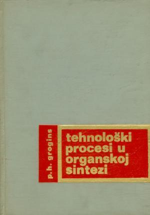 Tehnološki procesi u organskoj sintezi