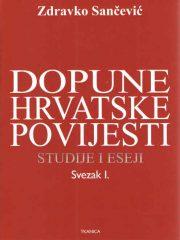 Dopune hrvatske povijesti: studije i eseji