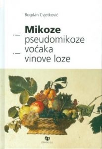 Mikoze i pseudomikoze voćnjaka i vinove loze