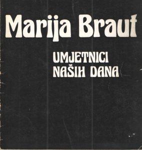 Marija Braut - Umjetnici naših dana