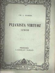 Ch. L. Hanon - Pijanista virtuoz (izbor)