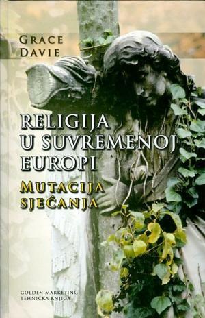 Religija u suvremenoj Europi: mutacija sjećanja