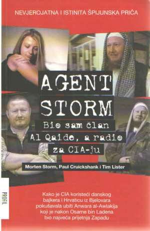 Agent Storm: Bio sam član Al Qaide