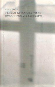 Temelji kršćanske vjere: uvod u pojam kršćanstva