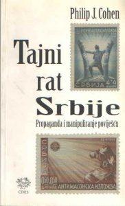 Tajni rat Srbije: propaganda i manipulacija poviješću
