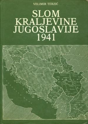 Slom Kraljevine Jugoslavije 1941: Uzroci i posledice poraza