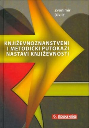 Književnoznanstveni i metodički putokazi nastavi književnosti