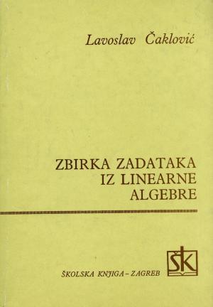 Zbirka zadataka iz linearne algebre