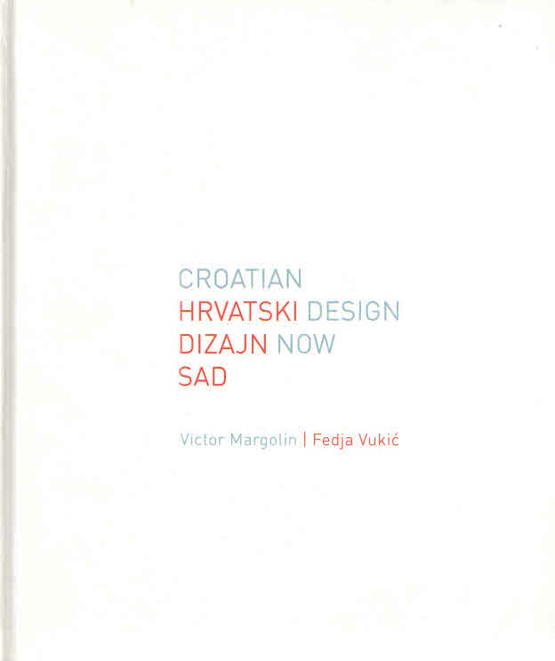 Hrvatski dizajn sad / Croatian design now