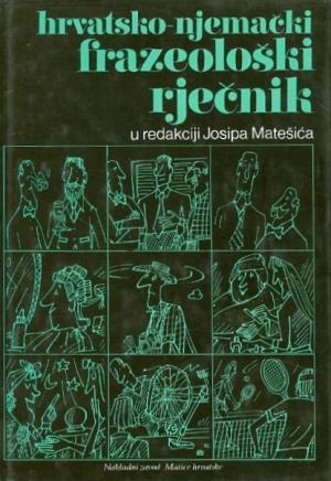 Hrvatsko-njemački frazeološki rječnik
