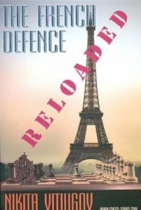 The French Defence: RELOADED