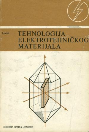 Tehnologija elektrotehničkog materijala
