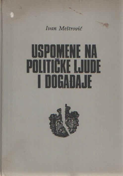 Uspomene na političke ljude i događaje