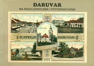Daruvar na razglednicama i fotografijama