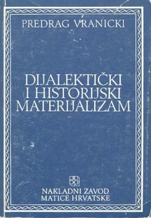 Filozofska hrestomatija sv. 10: Dijalektički i historijski materijalizam