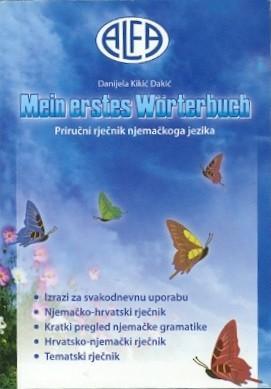 Mein erstes Worterbuch; Priručni rječnik njemačkoga jezika