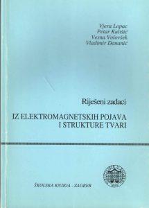 Riješeni zadaci iz elektromagnetskih pojava i strukture tvari