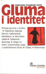 Gluma i identitet - O glumi i melankoliji