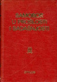 Samobor u prošlosti i sadašnjosti (monografski zbornik)