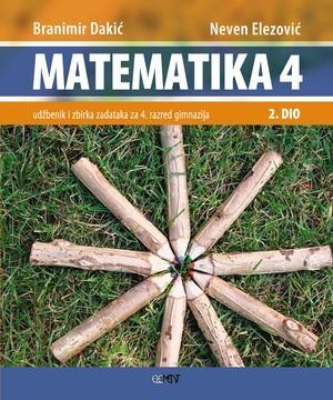 MATEMATIKA 4 – 2. DIO : udžbenik i zbirka zadataka za 4. razred gimnazije