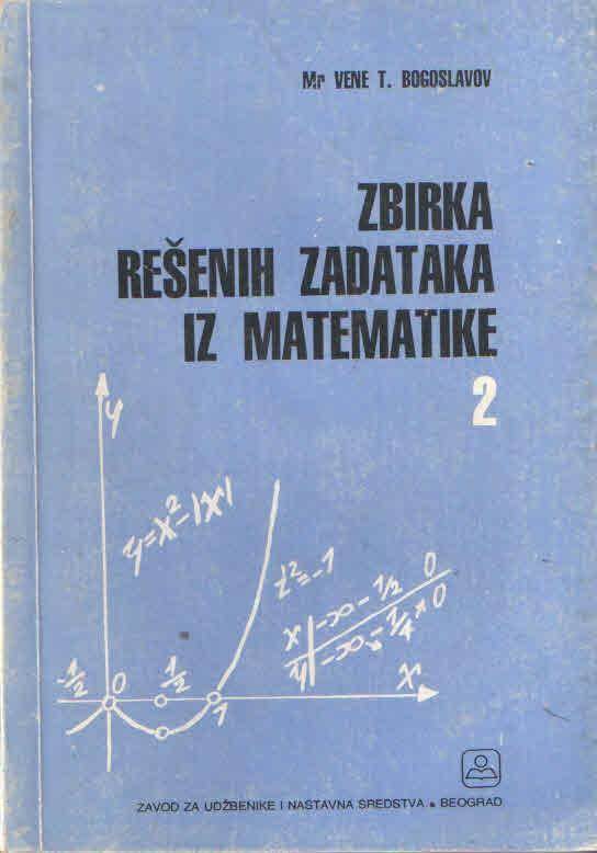 Zbirka rešenih zadataka iz matematike 2