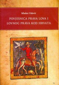 Povjesnica prava lova i lovnog prava kod Hrvata