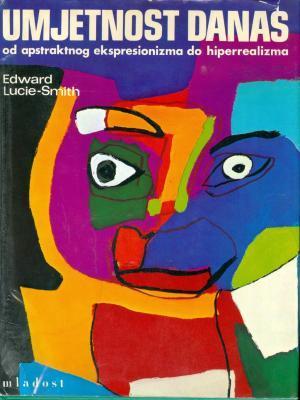Umjetnost danas: od apstraktnog ekepresionizma do hiperrealizma