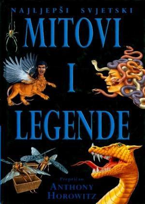 Najljepši svjetski mitovi i legende