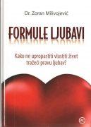 Formule ljubavi: kako ne upropastiti vlastiti život tražeći pravu ljubav'