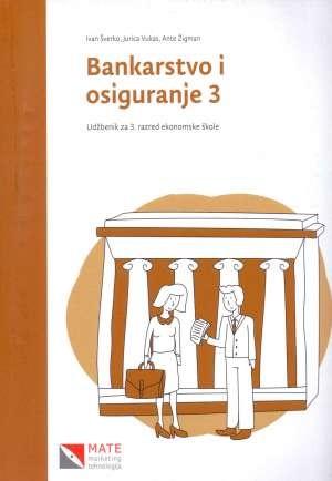 BANKARSTVO I OSIGURANJE 3 : udžbenik za 3. razred ekonomske škole