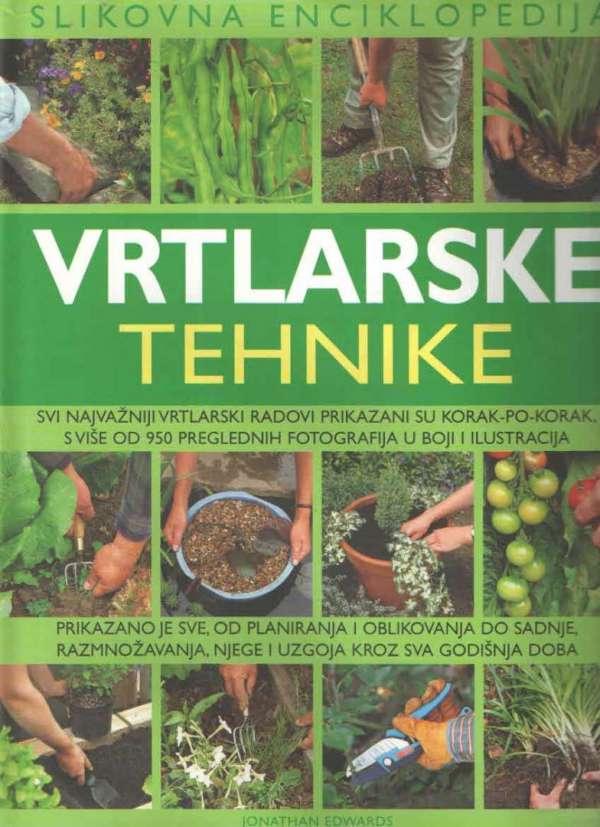 Vrtlarske tehnike – slikovna enciklopedija