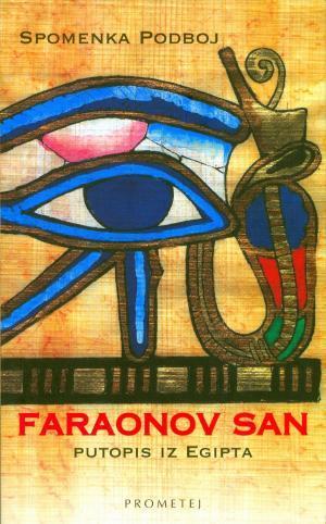 Faraonov san: putopis iz Egipta