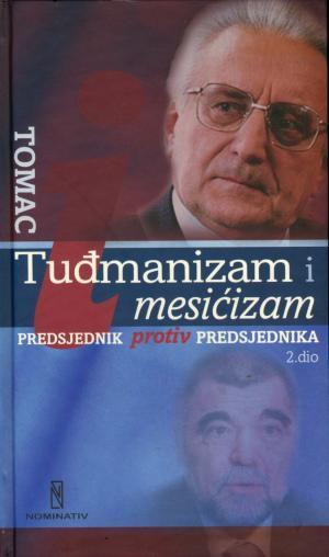 Tuđmanizam i mesićizam: Predsjednik protiv predsjednika