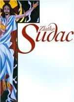 Zlatko Sudac: svećenik i umjetnik: a priest and an artist