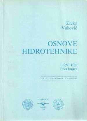 Osnove hidrotehnike: prva knjiga
