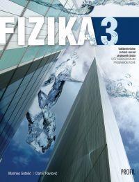 FIZIKA 3 : udžbenik fizike za treći razred strukovnih škola s četverogodišnjim programom fizike