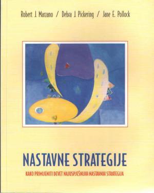 Nastavne strategije: kako primijeniti devet najuspješnijih nastavnih strategija